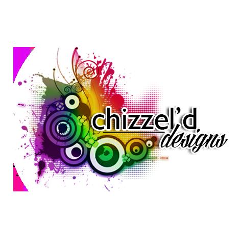 Chizzel'd Designs